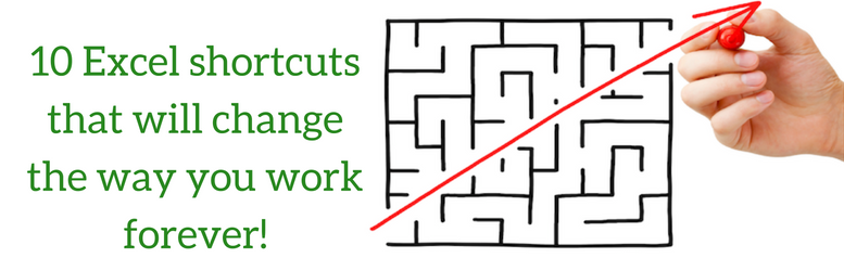 10 Excel Shortcuts that will change the way you work